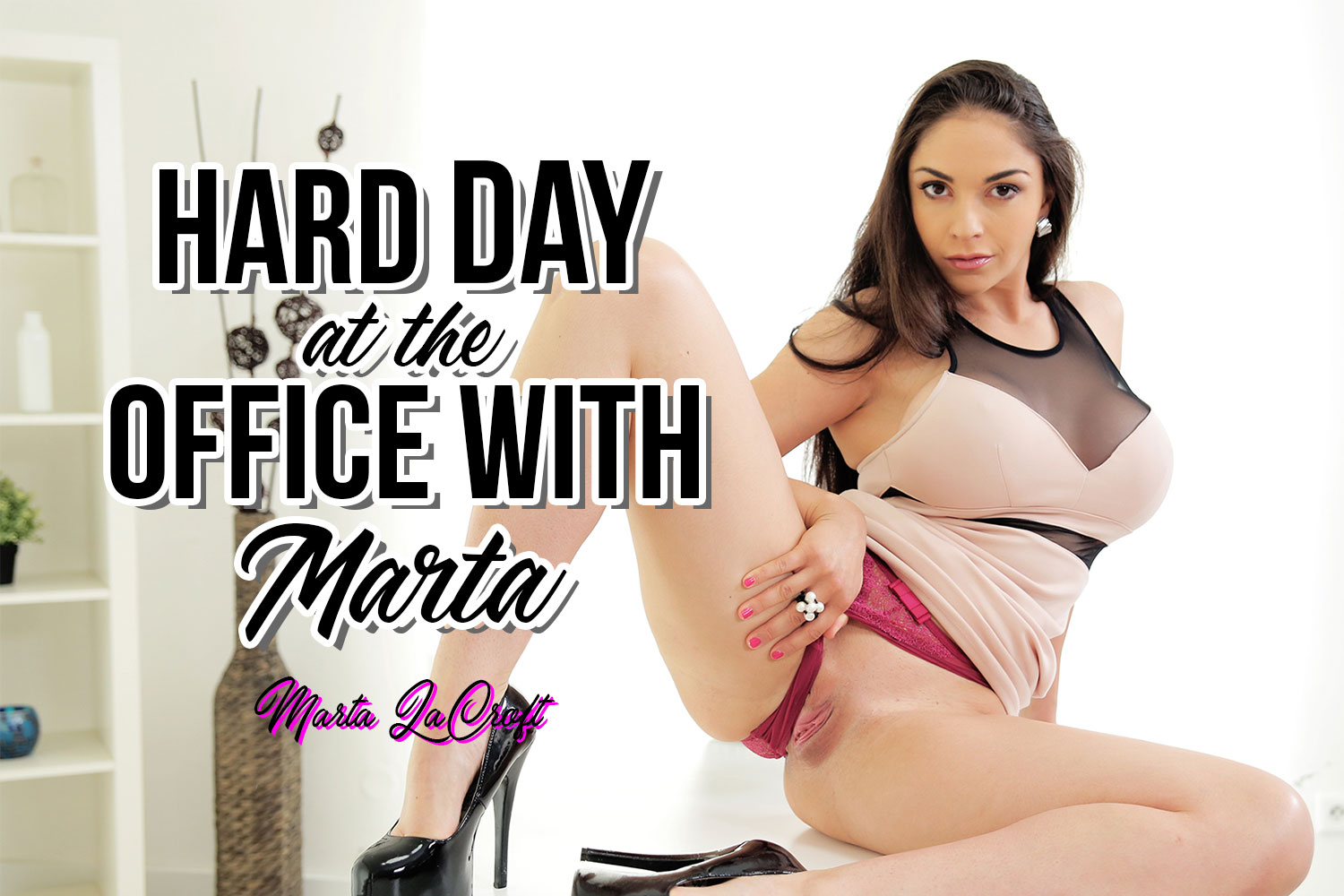 Hard Day at the Office with Marta VR Porn Video