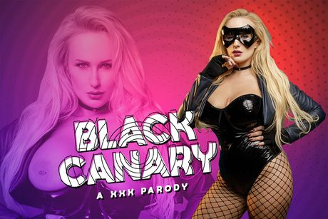 Black Canary A XXX Parody VR Porn Video