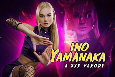 Naruto: Ino Yamanaka A XXX Parody VR Porn Video