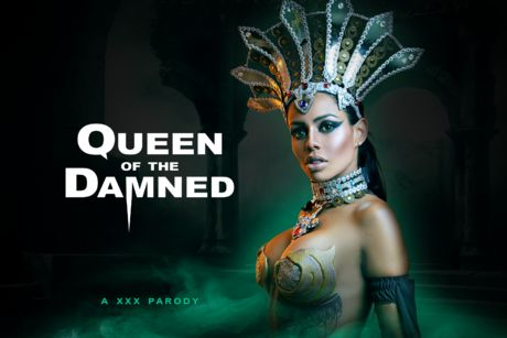 Queen of the Damned A XXX Parody VR Porn Video